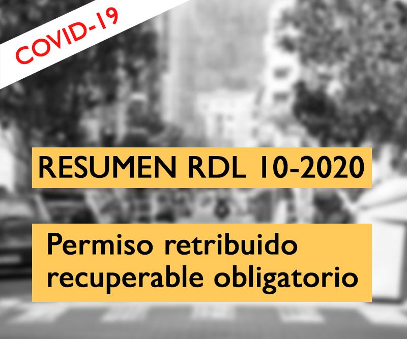 Resumen Rdl 10 2020 Sobre El Permiso Retribuido Recuperable Sindicato Esk Sindikatua